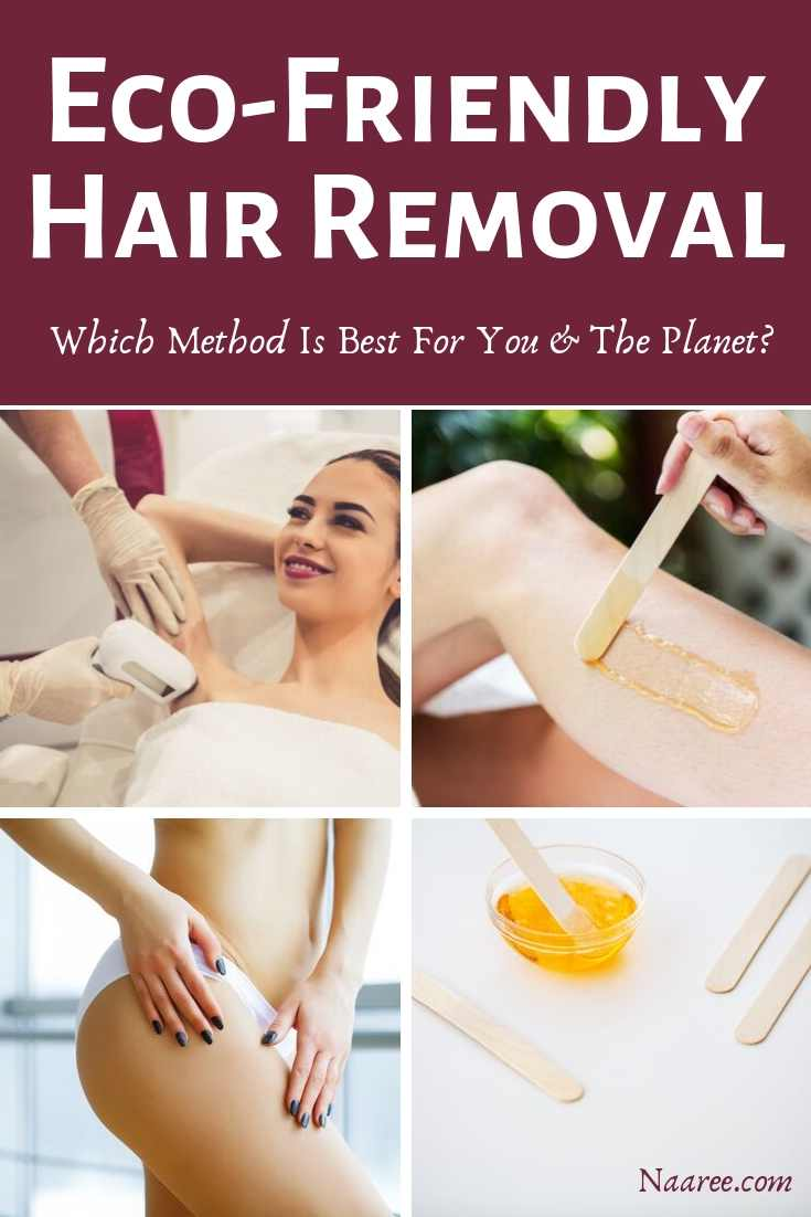 Eco-Friendly Hair Removal