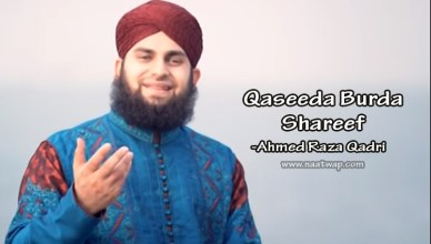 Qaseeda Burda Shareef by Ahmed Raza Qadri