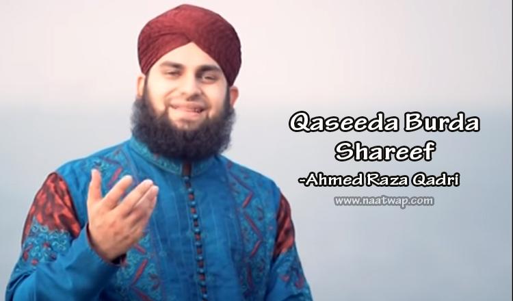 Qaseeda Burda Shareef by Ahmed Raza Qadri
