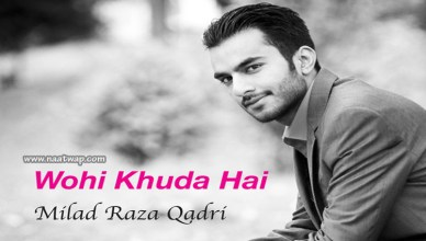 Wohi Khuda Hai By Milal Raza Qadri