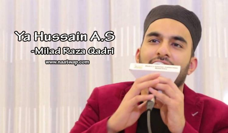 Ya Hussain A.S By Milal Raza Qadri