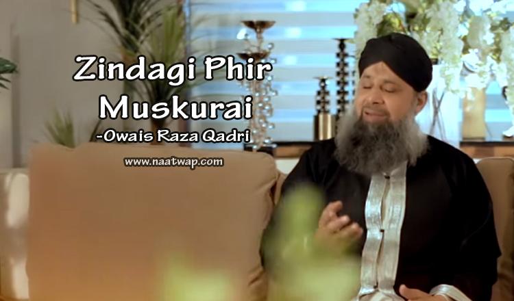 Zindagi Phir Muskurai By Owais Raza Qadri