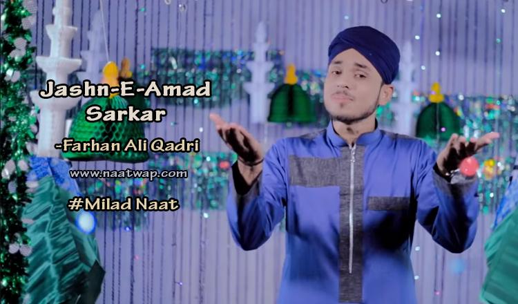 Jashn-E-Amad Sarkar By Farhan Ali Qadri