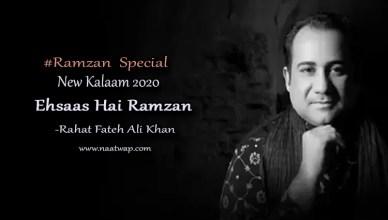 Ehsaas Hai Ramzan By Rahat Fateh Ali Khan