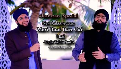Meri Baat Ban Gai Hai By Hafiz Tahir Qadri