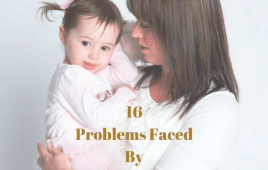 16 Problems Faced By Working Moms
