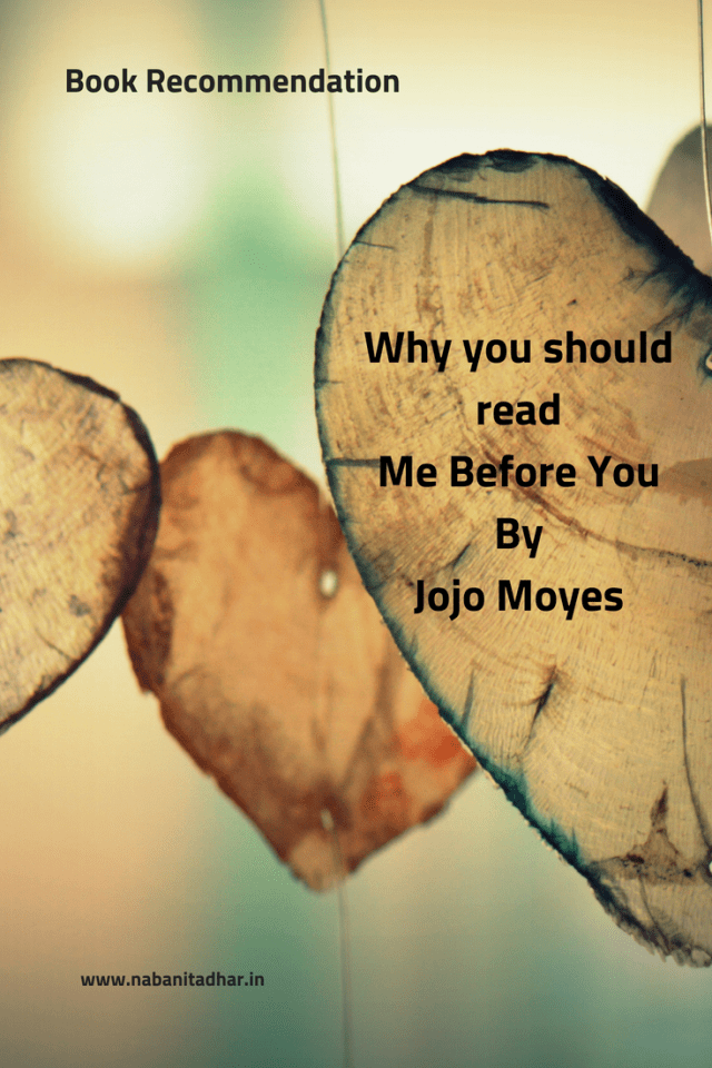 Me Before You by Jojo Moyes is this week's book recommendation. You must read it. #Books #Romance #BookRecommendation #MeBeforeYou