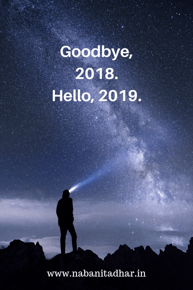 Happy New Year 2019. Looking back at 2018. #NewYear #NewYearsEve #Quotes