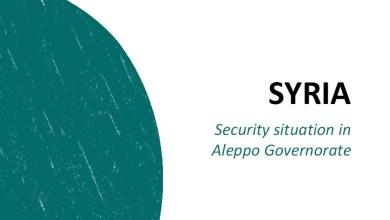 صورة مديرية الهجرة تصدر تقريرا حول الوضع الأمني في محافظة حلب