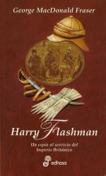 Harry Flashman (George McDonald Fraser)