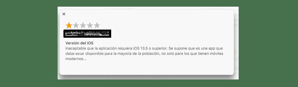 Comentario de un usuario: Inaceptable que la aplicación requiera iOS 13.5 o superior.