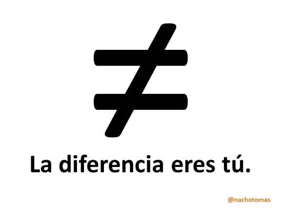 La diferencia eres tu