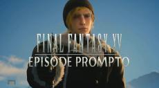 Gameplay de mas de 6 minutos del nuevo DLC de Final Fantasy XV, Episodio Prompto