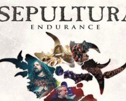 Sepultura Endurance: Testimonio a la resistencia