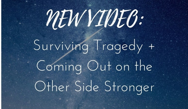 Surviving Tragedy