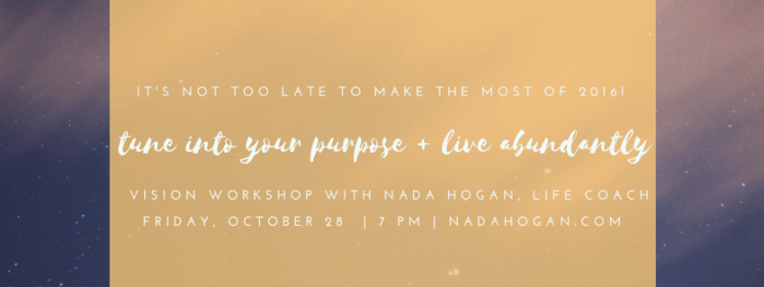 Tune Into Your Purpose & Live Abundantly: Vision Workshop Event