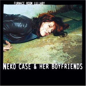 Neko Case – Furnace Room Lullaby