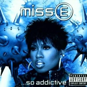 Missy Elliott - Miss E So Addictive