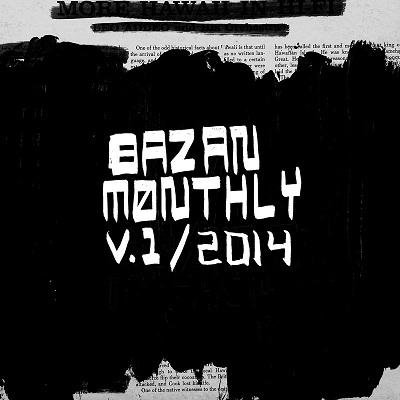 Bazan Monthly on Nada Mucho