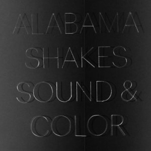 Alabama Shakes – Sound and Color