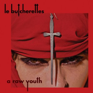 Le Butcherettes – A Raw Youth