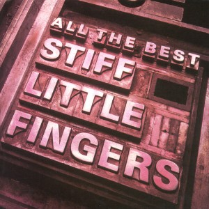 04 - Stiff Little Fingers