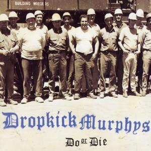 09 - Dropkick Murphys