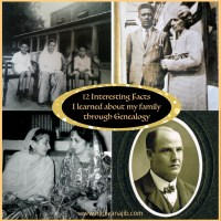 12 Interesting Facts I Learned About my Family through Genealogy