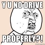 Things That Pisses Drivers Off