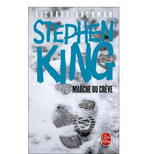 Marche ou Crève – Stephen King (Richard Bachman)