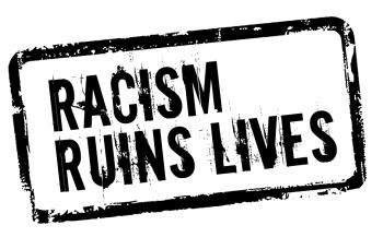 Racism Ruins Lives