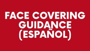 Face Covering Guidance (espanol)