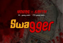 Young Smith Swagger Mp3 Download