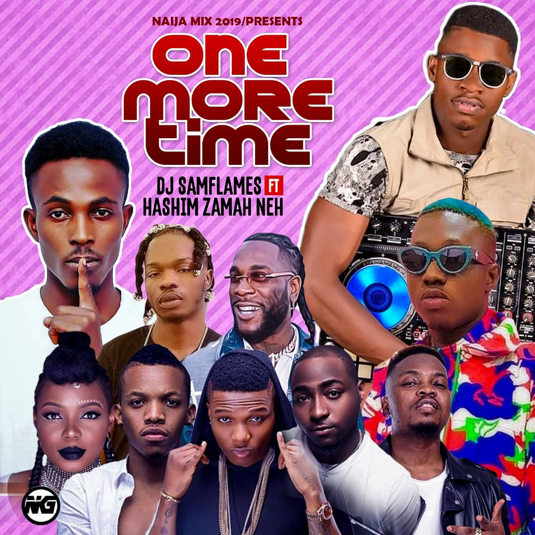 DJ Samflames Ft Hashim Zamah Neh One More Mp3 Download