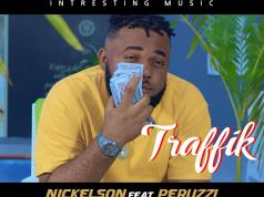 Nickelson X Peruzzi Traffik Video Download Mp4