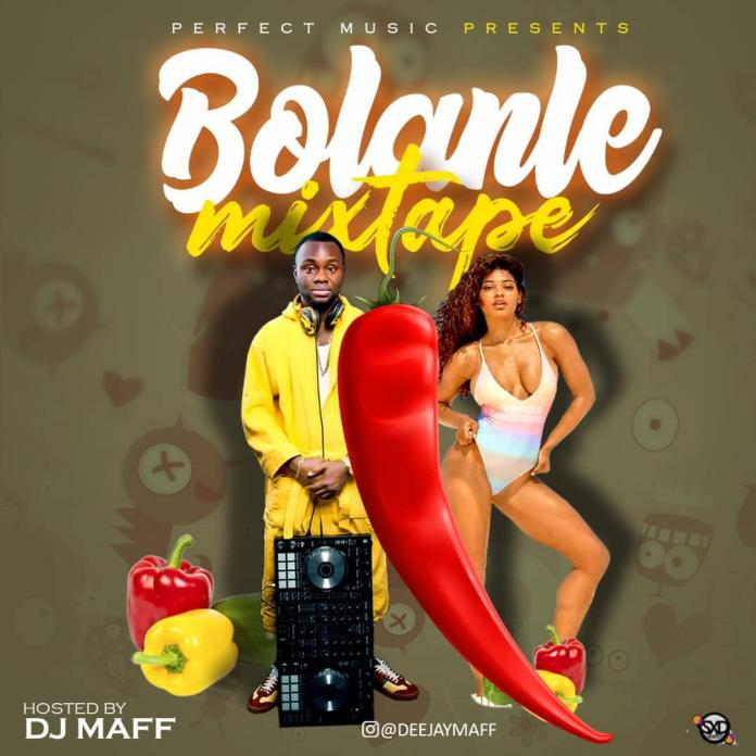 Dj Maff Bolanle Mixtape Mp3 Download