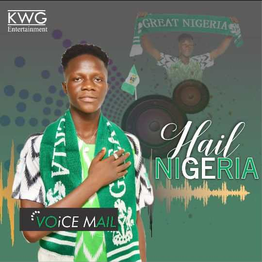 VoiceMail Hail Nigeria Mp3 Download
