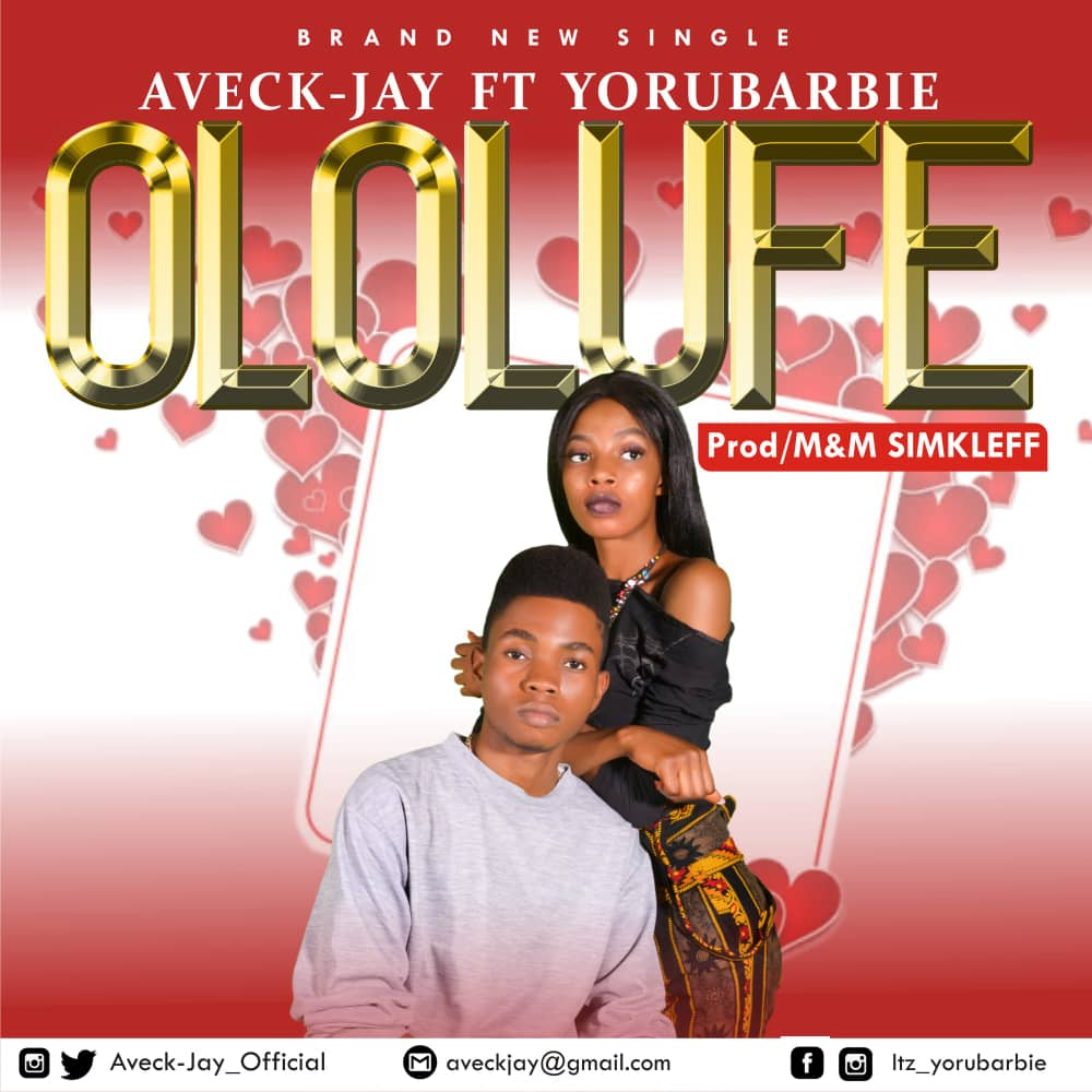 Aveck Jay & Yorubarbie - Ololufe Mp3 Download