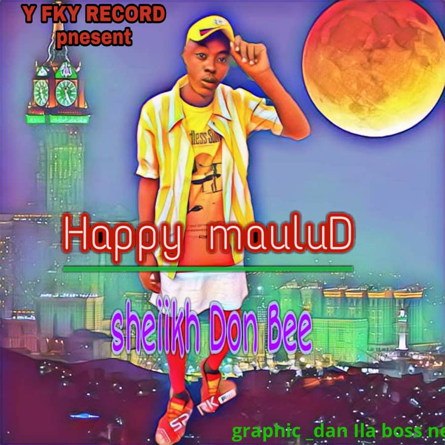 Don Bee - Happy Maulud Mp3 Download