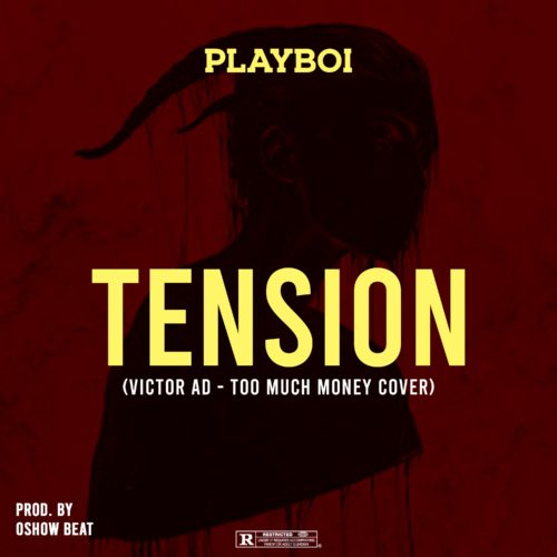 PlayBoi – Tension Mp3 Download Audio