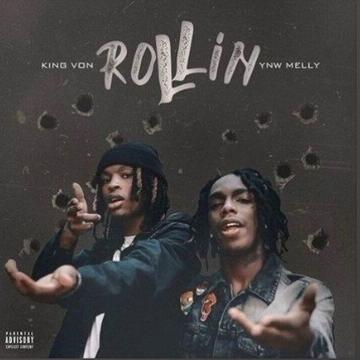 King Von Ft YNW Melly Rolling Video Mp3 Download Mp4