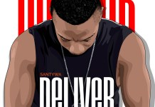 Santywa Deliver Mp3 Download