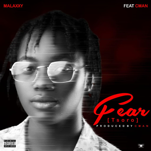 Malaxxy Ft C Man Fear Mp3 Download