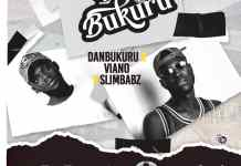 Viano Ft Slimbabz Dan Bukuru Mp3 Download