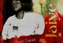 Charis Daniel Jaiye mp3 download