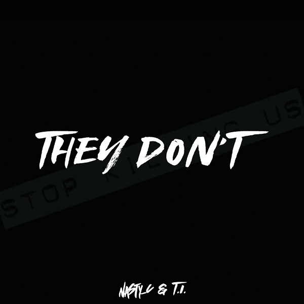 Nasty C x T.I. They Don't mp3 Download