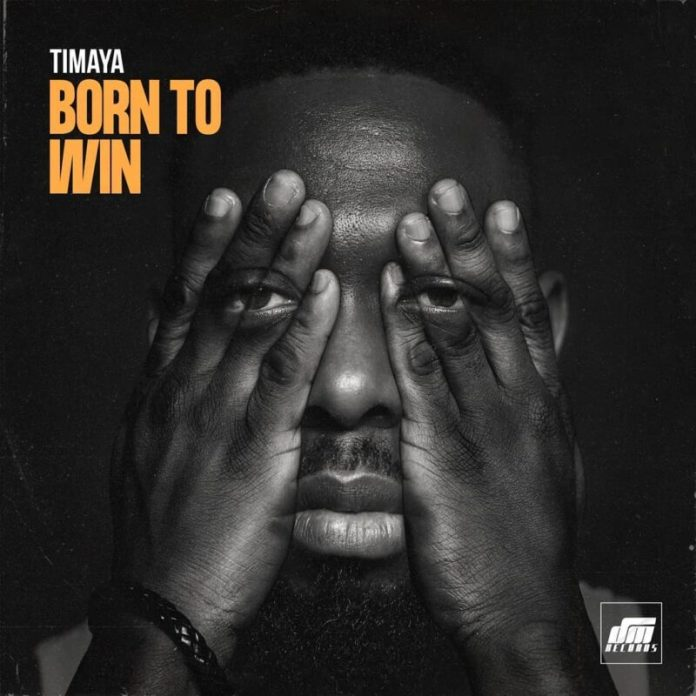 Timaya Born To Win MP3 Download