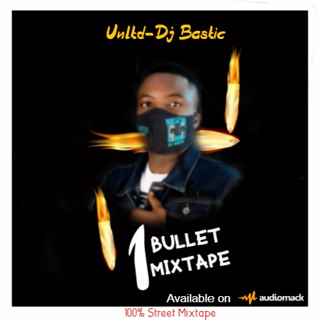 Dj Bastic 1 Bullet Mixtape mp3 download
