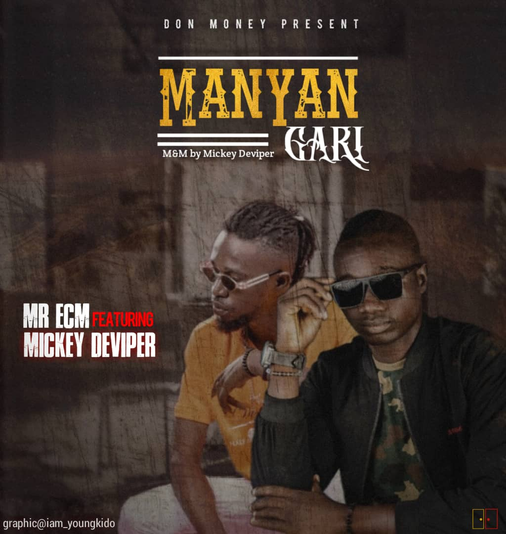 Mr Ecm Ft Mickey Deviper Manyan Gari mp3 download