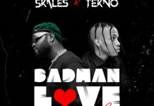 Skales ft Tekno Badman Love Remix Mp3 download